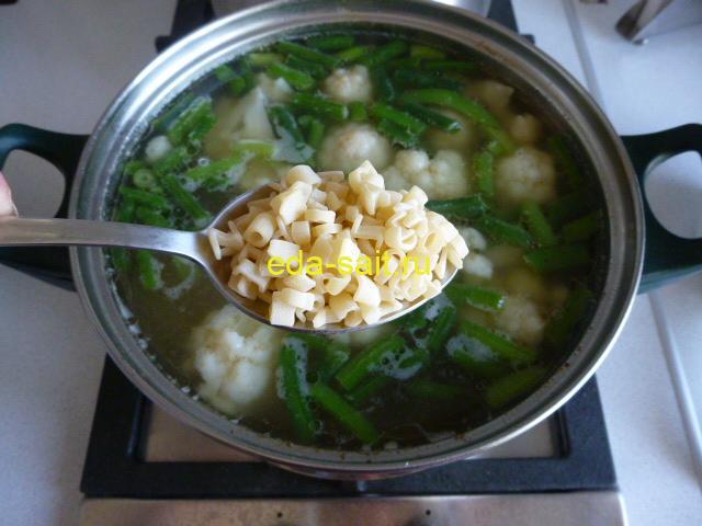 Заложить в суп вермишель